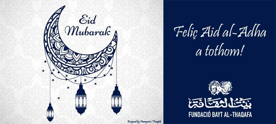 Feliç Aid al-Adha a tothom!